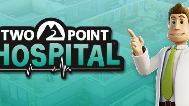 Two Point Hospital flies a flag for business sims and Brit humour