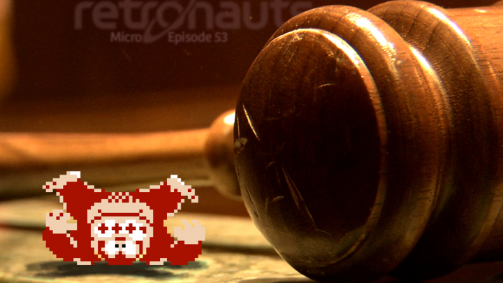 Retronauts Micro #053: Donkey Kong's Day in Court